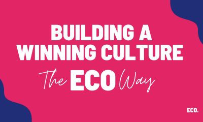 Building A Winning Culture, The ECO Way.